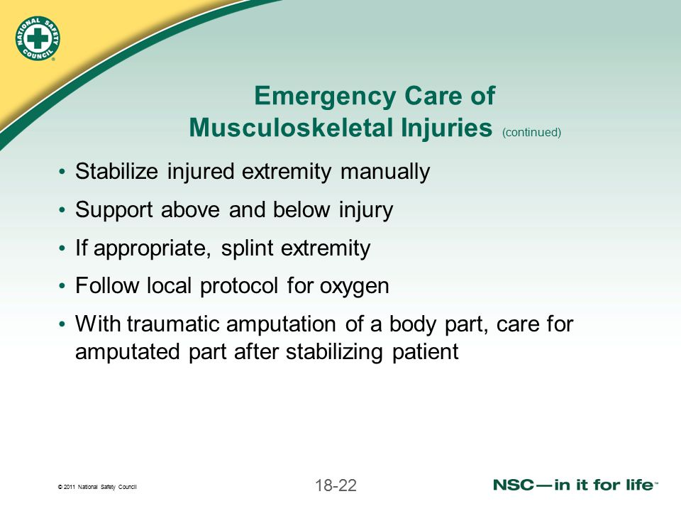 Emergency Care of Musculoskeletal Injuries (continued)