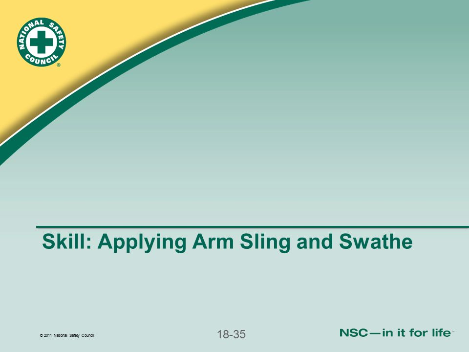 Skill: Applying Arm Sling and Swathe