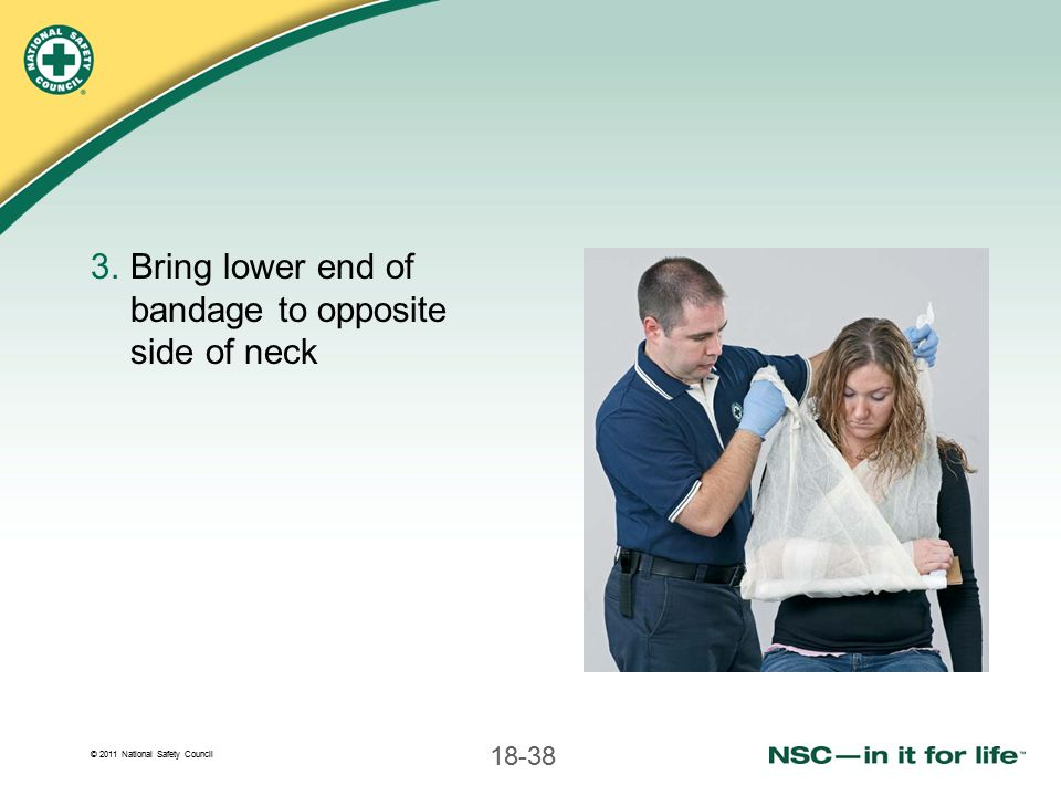 Bring lower end of bandage to opposite side of neck