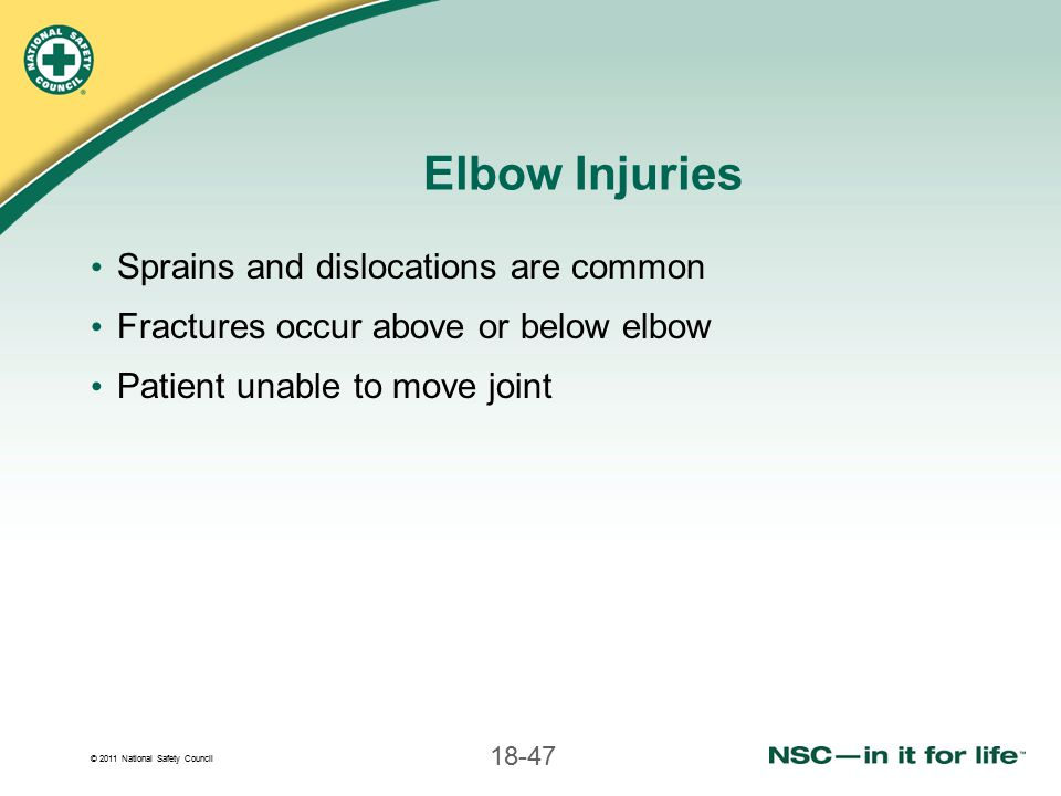 Elbow Injuries Sprains and dislocations are common