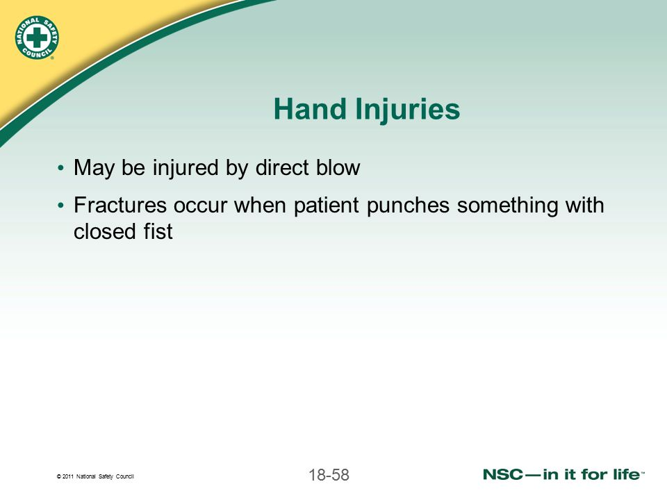 Hand Injuries May be injured by direct blow
