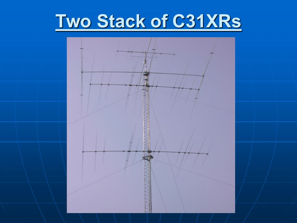 Two Stack of C31XRs