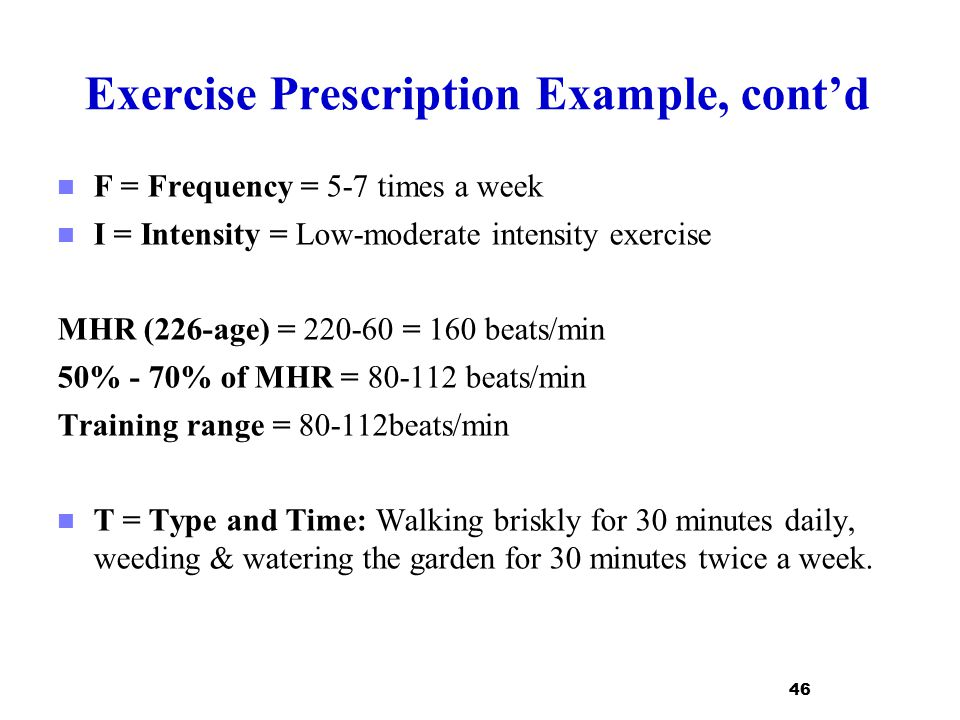 Exercise Prescription Example, cont'd