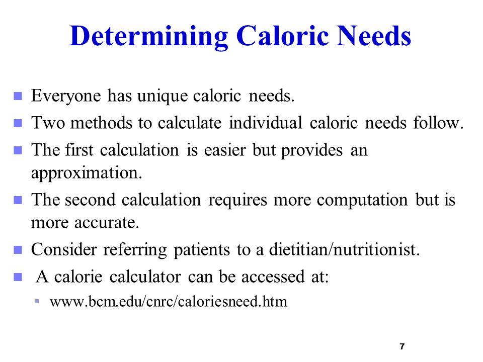 Determining Caloric Needs