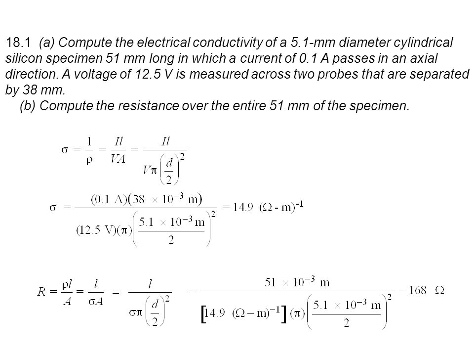 18. 1 (a) Compute the electrical conductivity of a 5