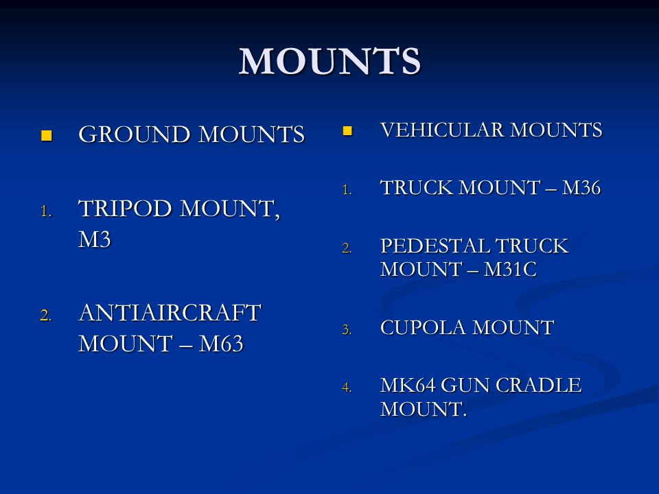 MOUNTS GROUND MOUNTS TRIPOD MOUNT, M3 ANTIAIRCRAFT MOUNT – M63