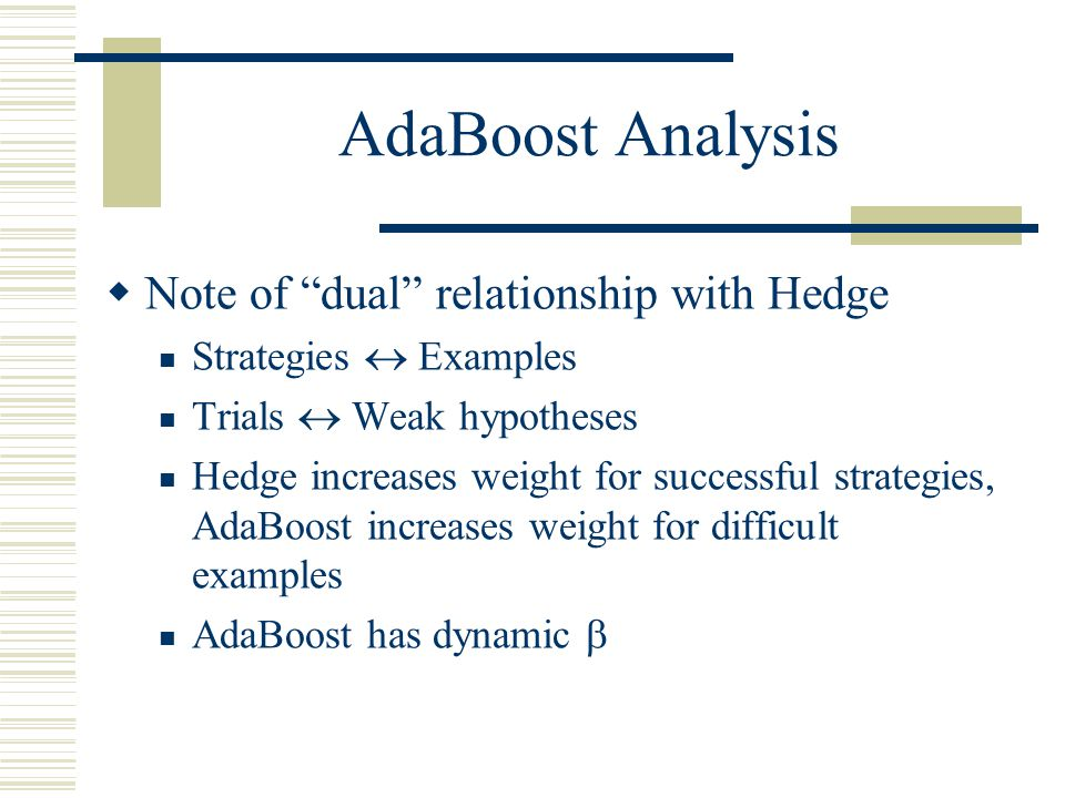 AdaBoost Analysis Note of dual relationship with Hedge