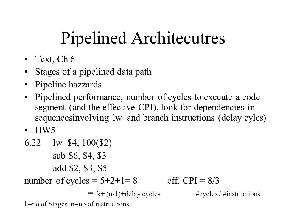 Pipelined Architecutres