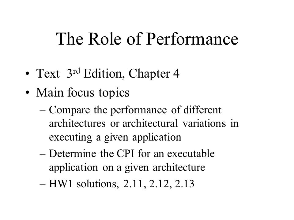 The Role of Performance