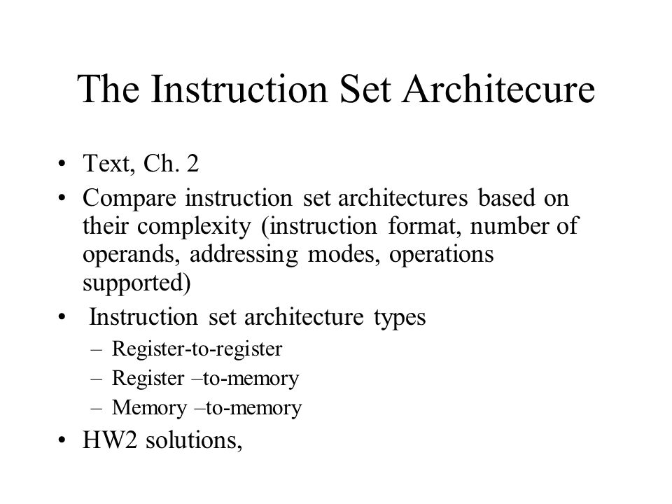 The Instruction Set Architecure