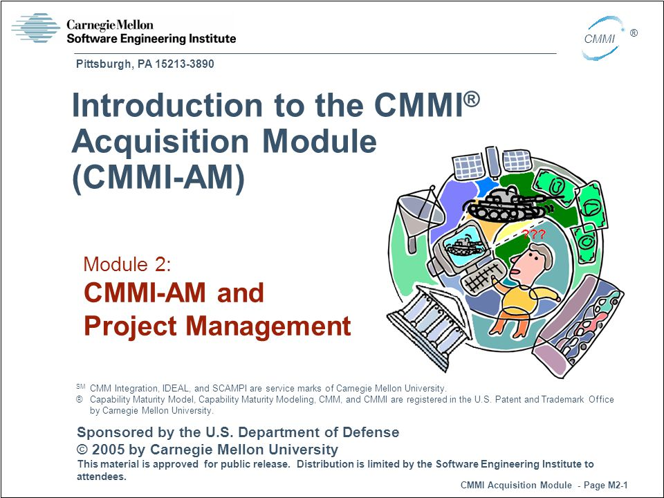 Introduction to the CMMI® Acquisition Module (CMMI-AM)
