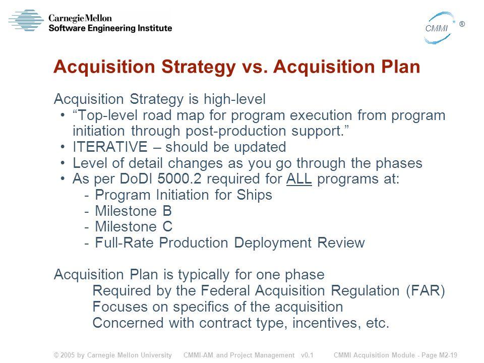 Acquisition Strategy vs. Acquisition Plan