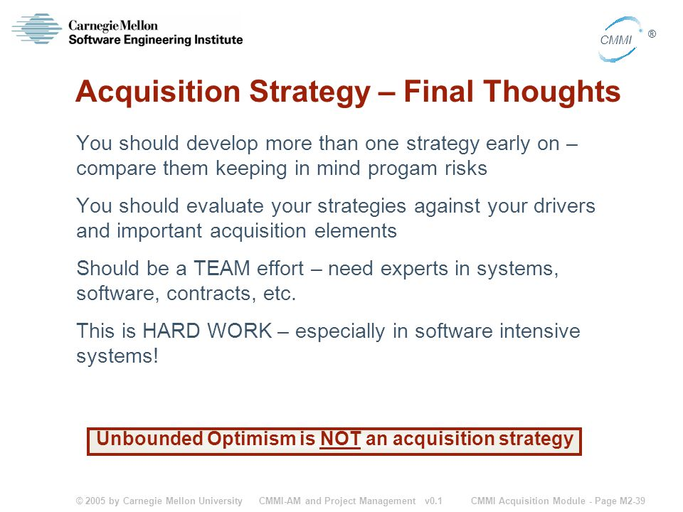 Acquisition Strategy – Final Thoughts