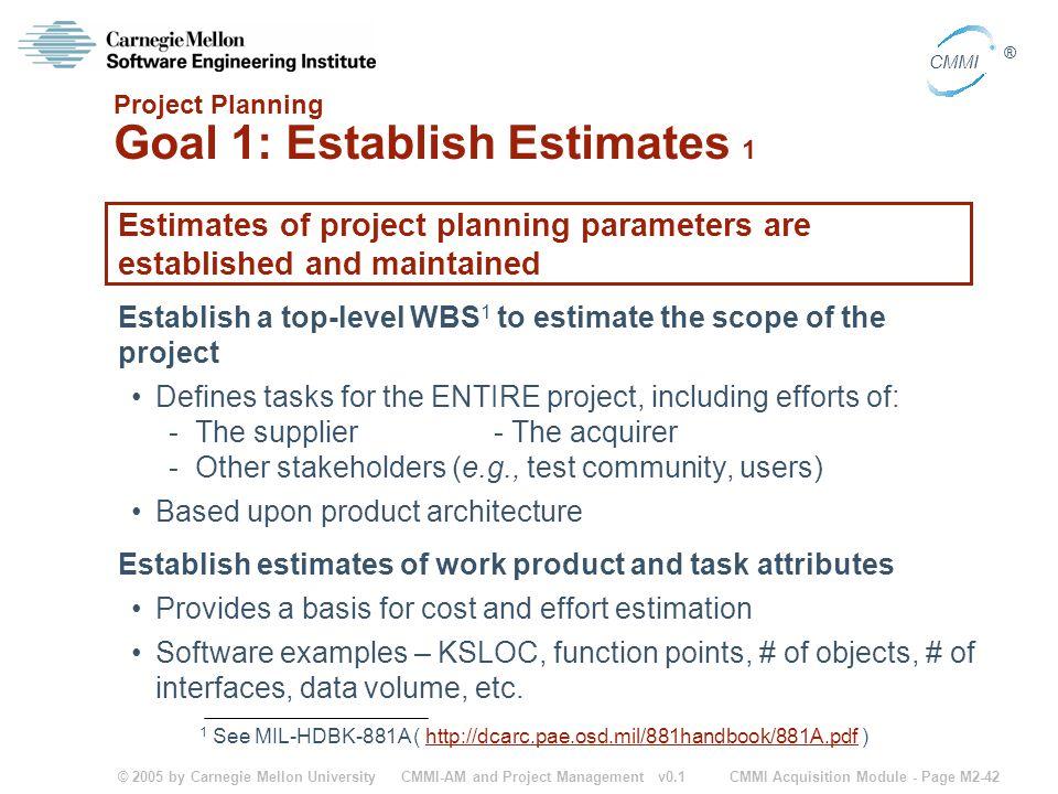 Project Planning Goal 1: Establish Estimates 1