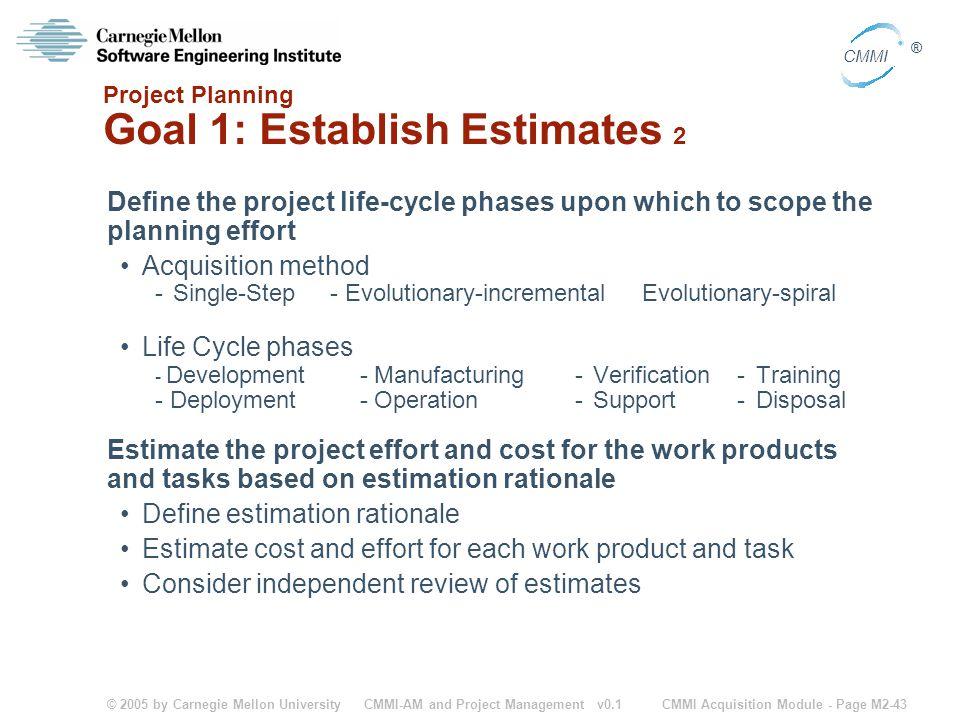 Project Planning Goal 1: Establish Estimates 2