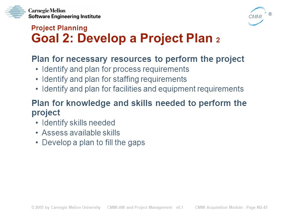 Project Planning Goal 2: Develop a Project Plan 2
