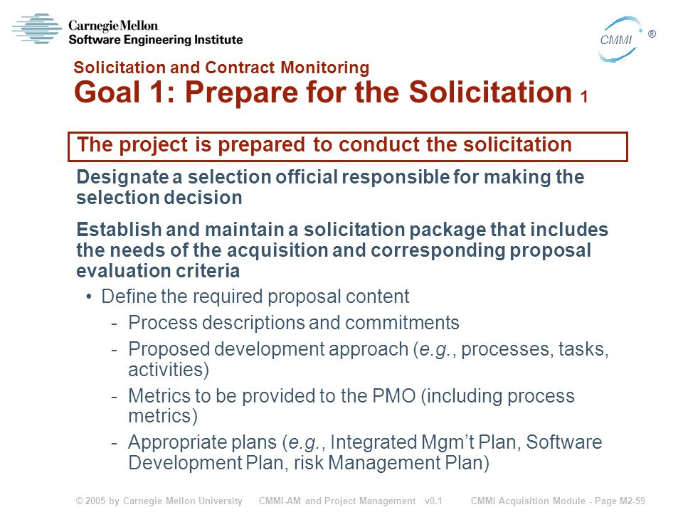 The project is prepared to conduct the solicitation