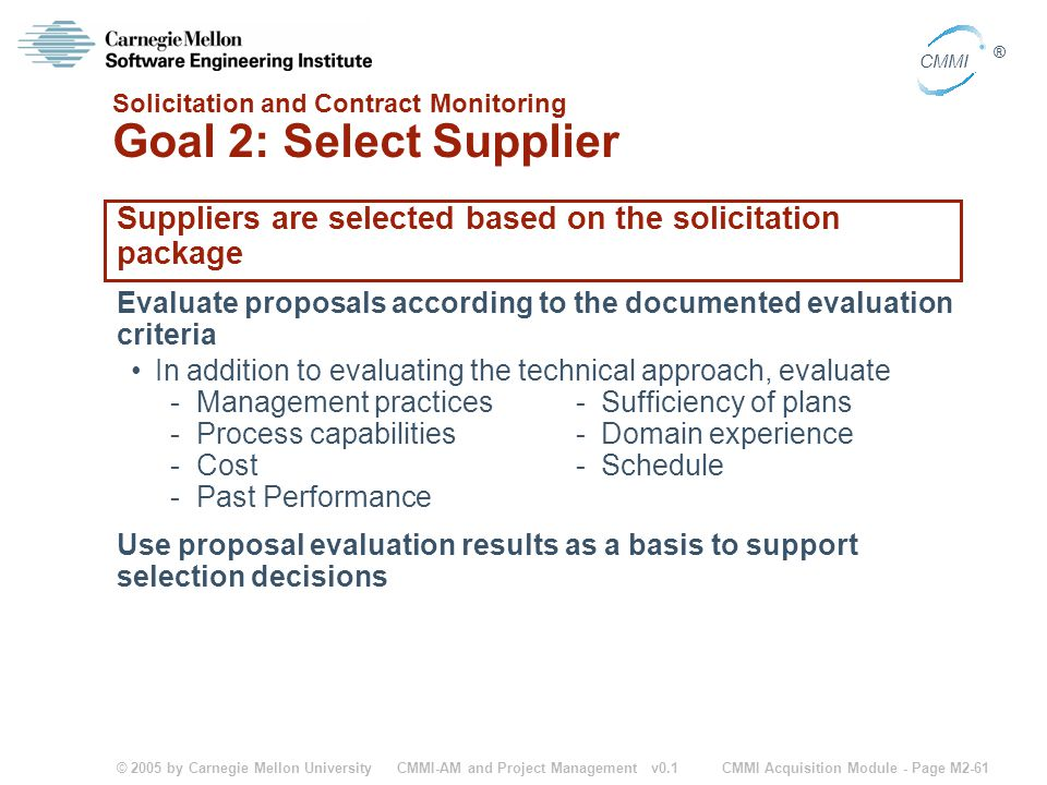 Solicitation and Contract Monitoring Goal 2: Select Supplier