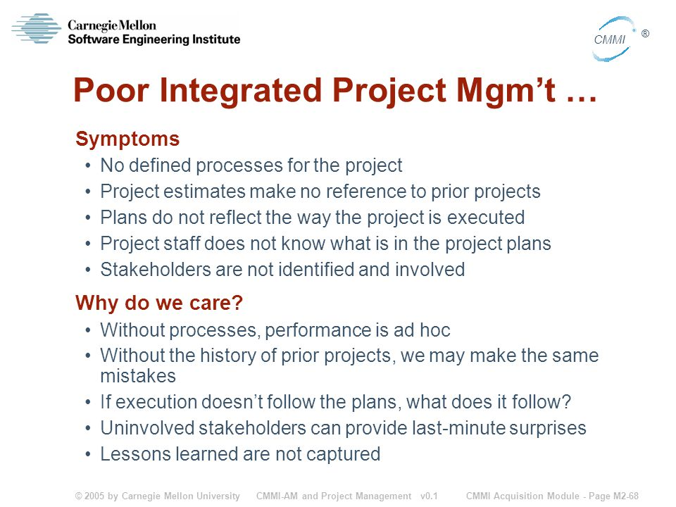 Poor Integrated Project Mgm't …