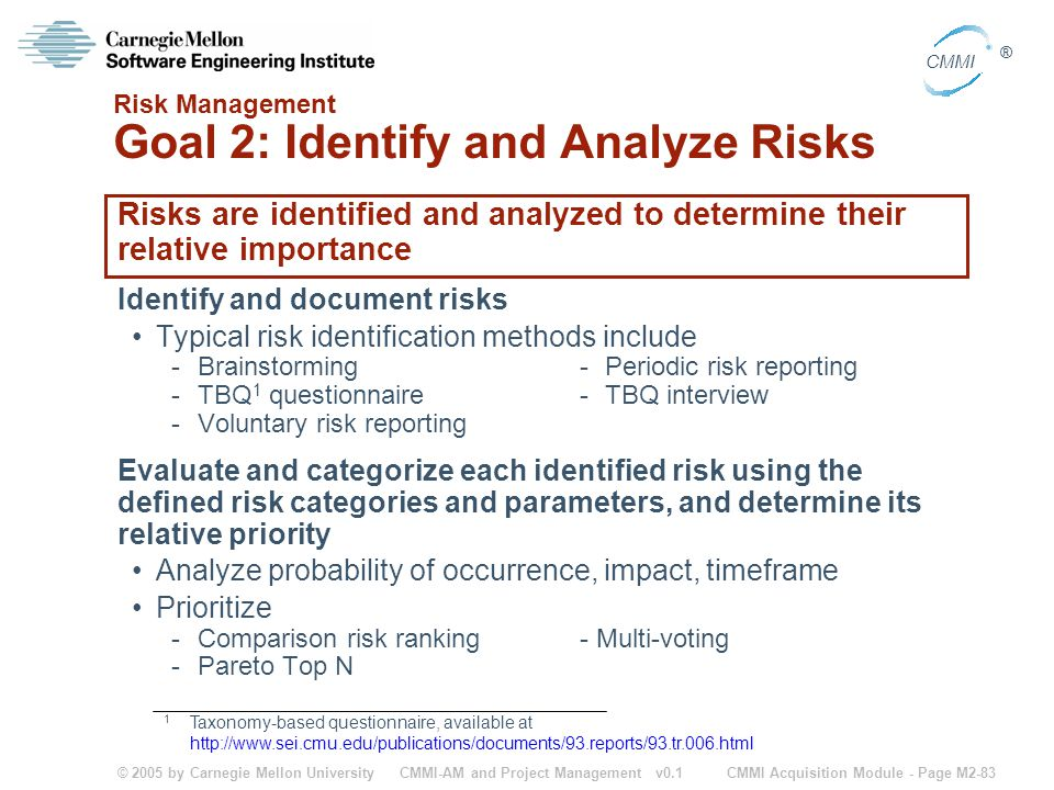 Risk Management Goal 2: Identify and Analyze Risks