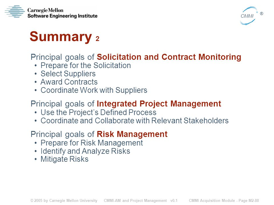 Summary 2 Principal goals of Solicitation and Contract Monitoring