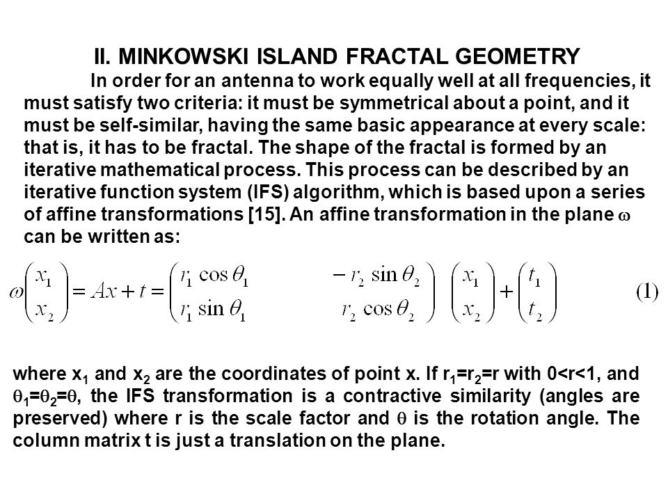 II. MINKOWSKI ISLAND FRACTAL GEOMETRY