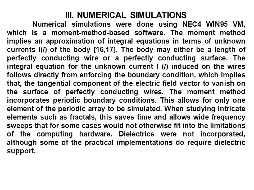 III. NUMERICAL SIMULATIONS
