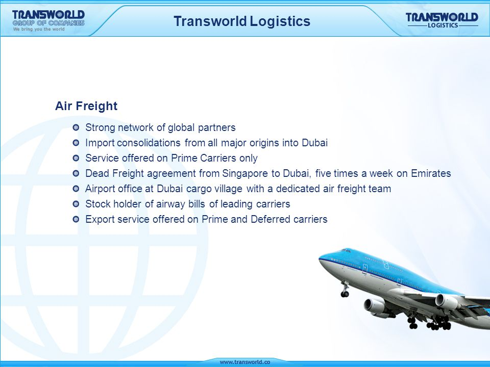 Transworld Logistics Air Freight Strong network of global partners