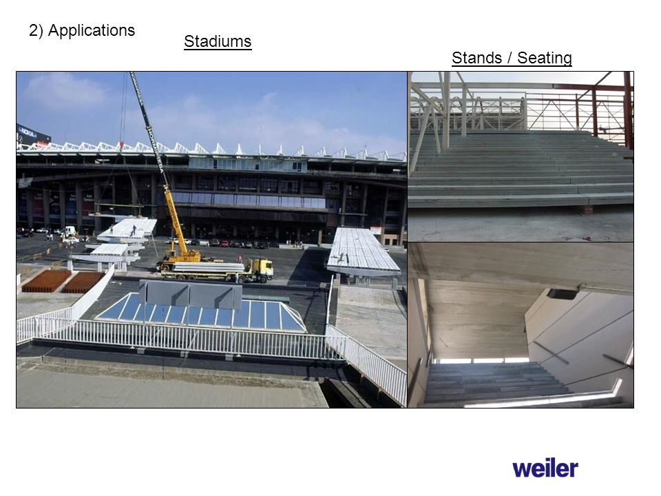 2) Applications Stadiums Stands / Seating