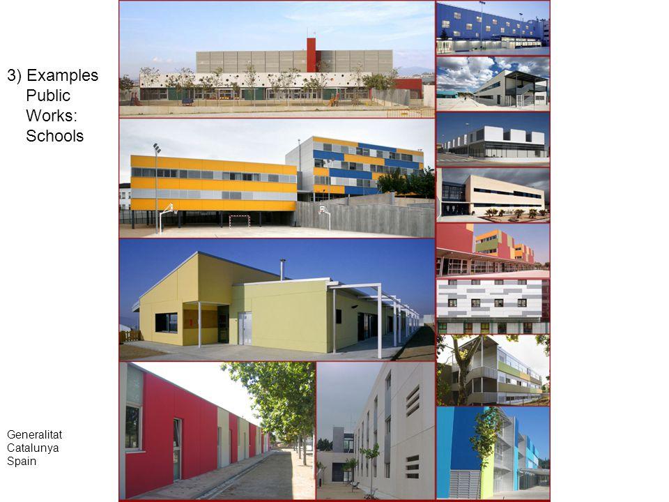 3) Examples Public Works: Schools Generalitat Catalunya Spain
