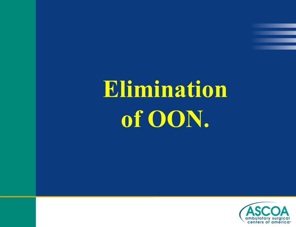 Elimination of OON.