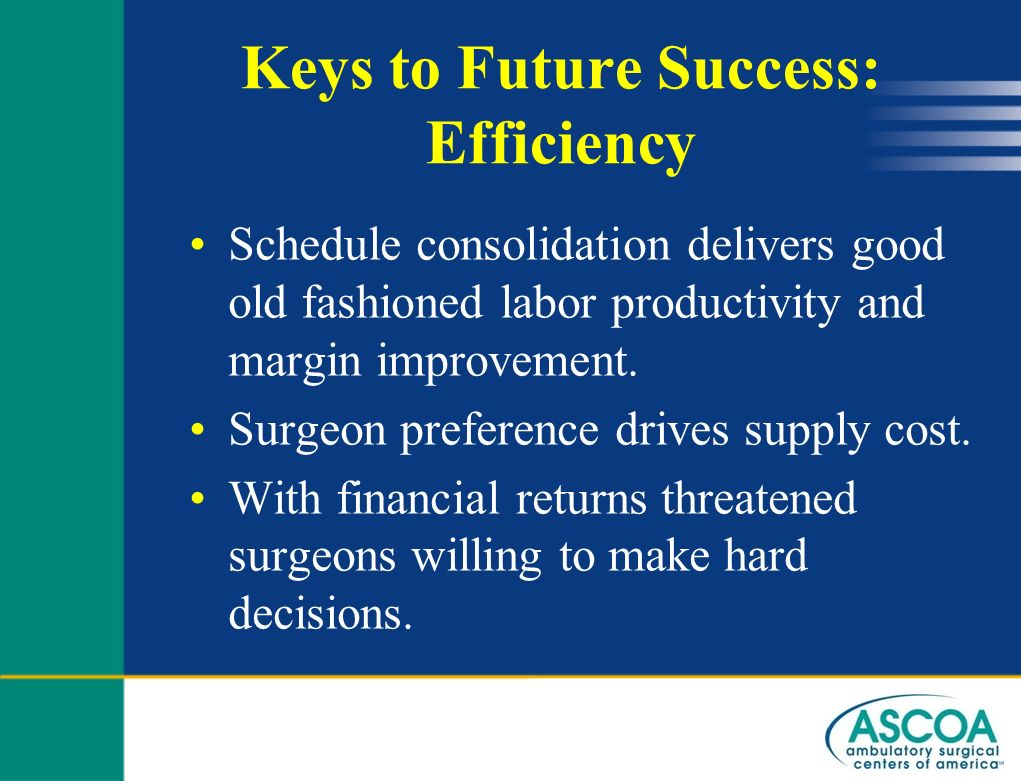 Keys to Future Success: Efficiency