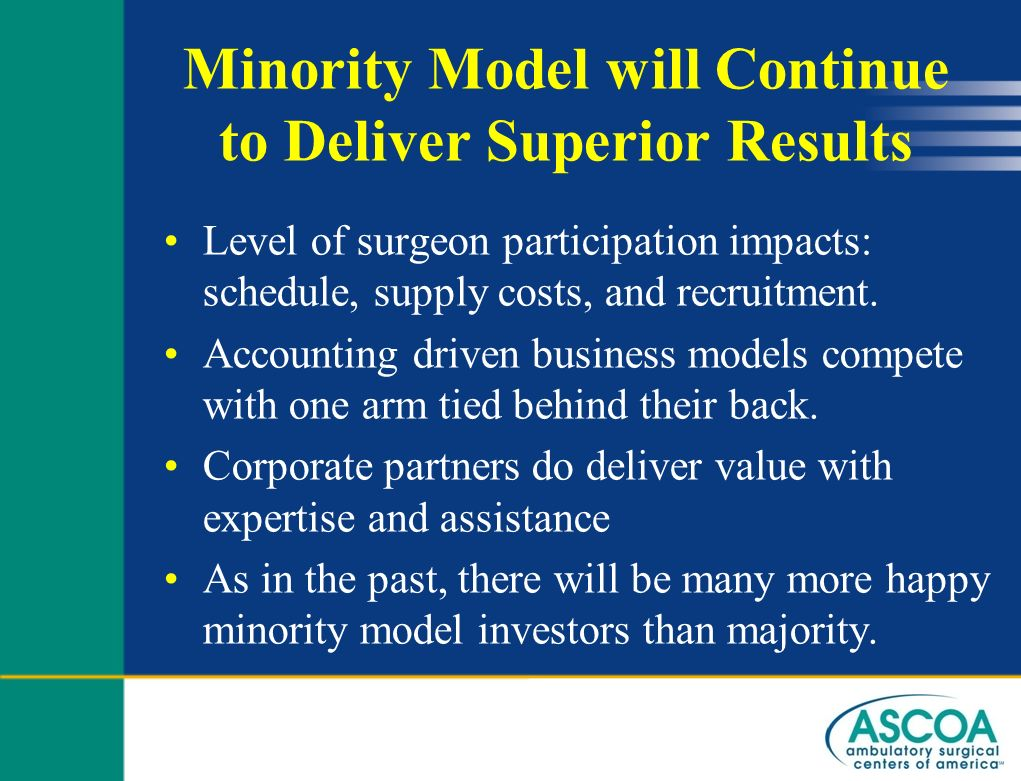 Minority Model will Continue to Deliver Superior Results
