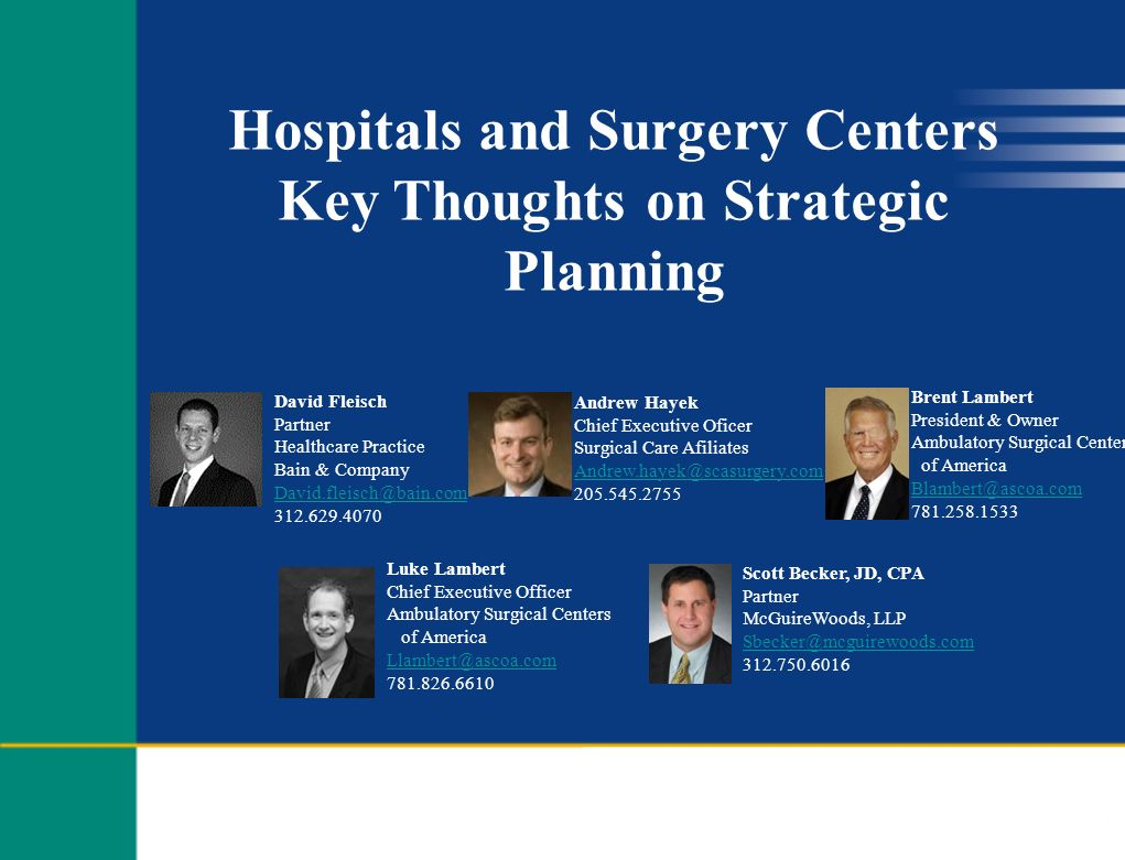 Hospitals and Surgery Centers Key Thoughts on Strategic Planning