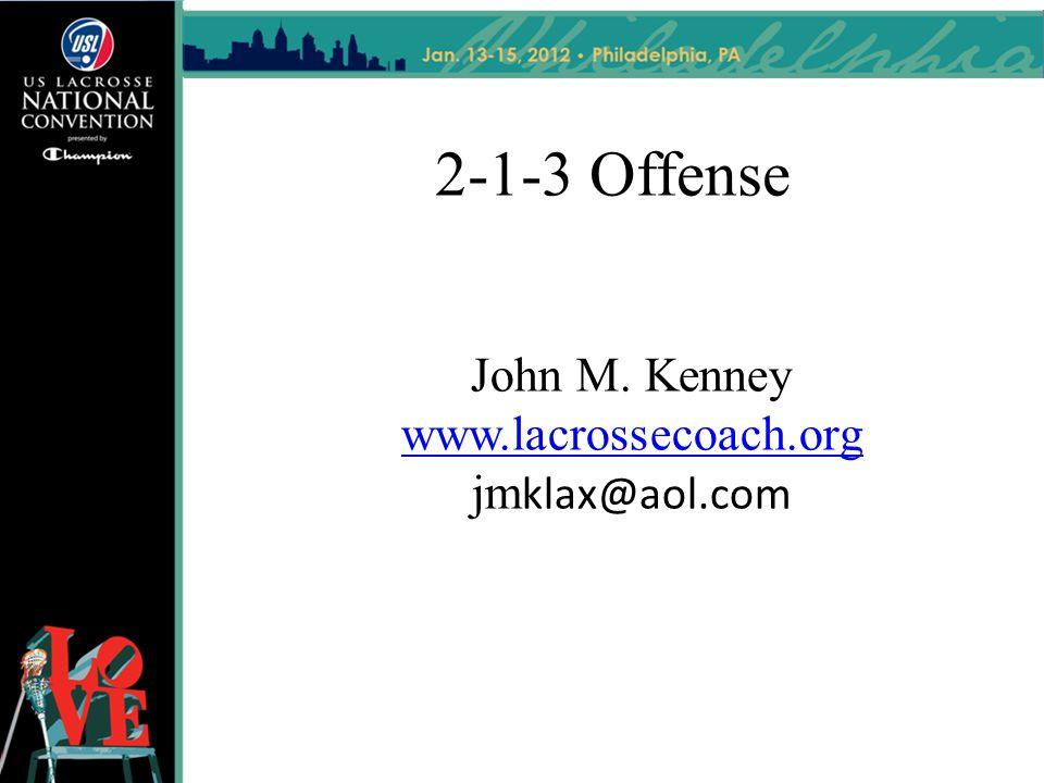 John M. Kenney www.lacrossecoach.org