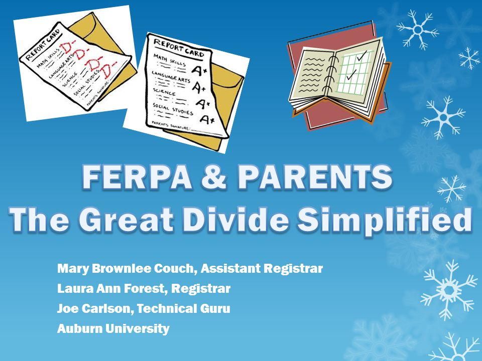 FERPA & PARENTS The Great Divide Simplified
