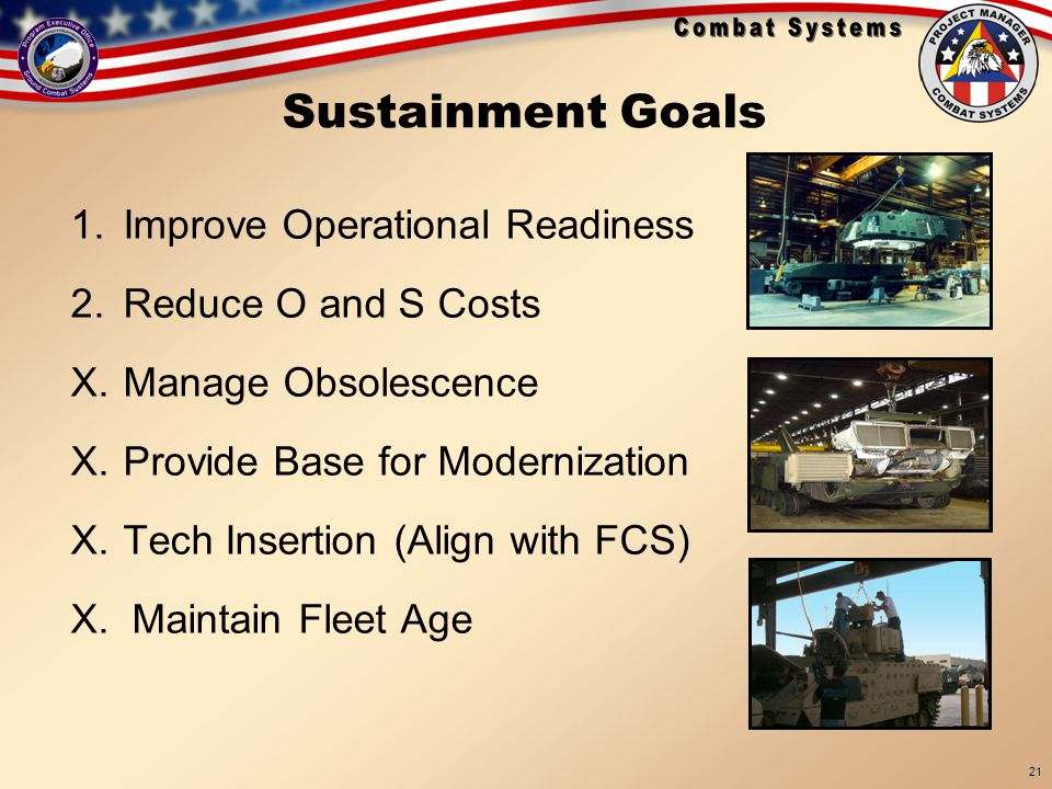 Sustainment Goals Improve Operational Readiness Reduce O and S Costs