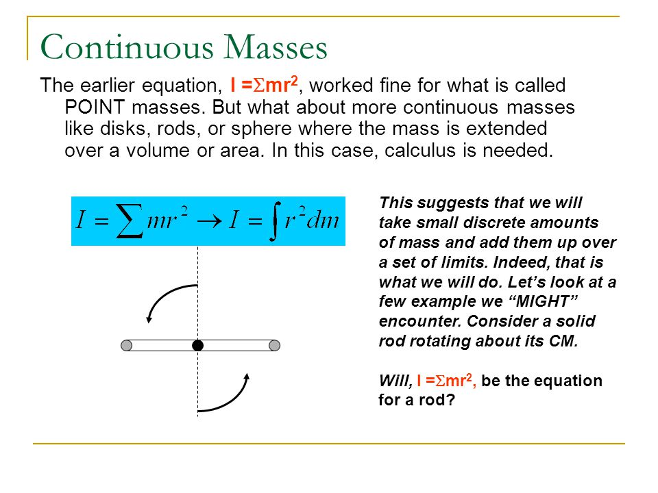 Continuous Masses