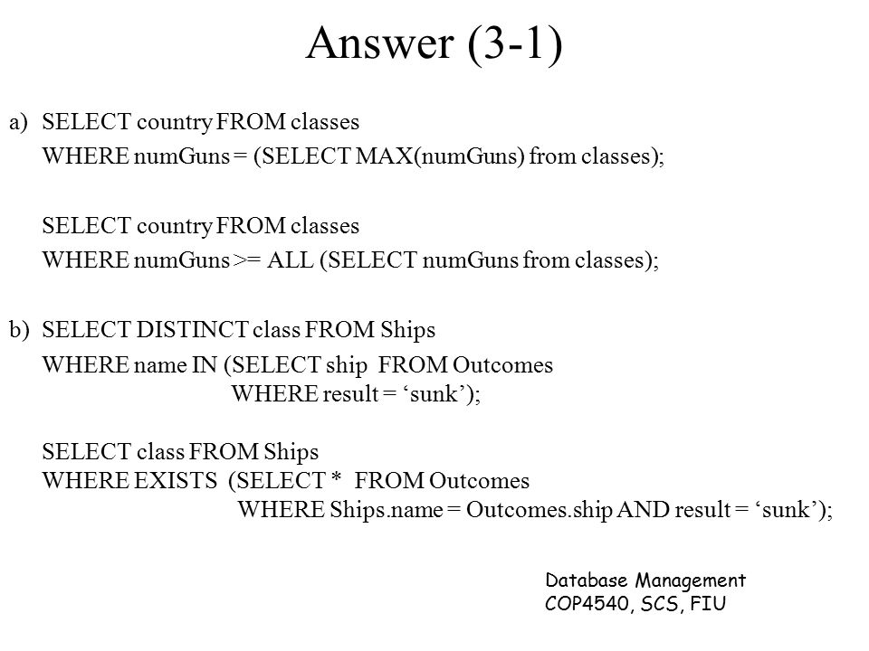 Answer (3-1) a) SELECT country FROM classes