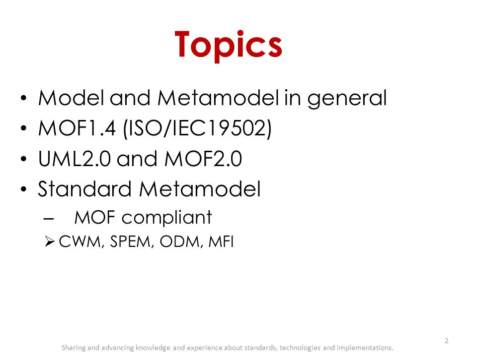 Topics Model and Metamodel in general MOF1.4 (ISO/IEC19502)