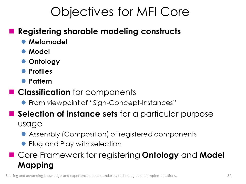 Objectives for MFI Core