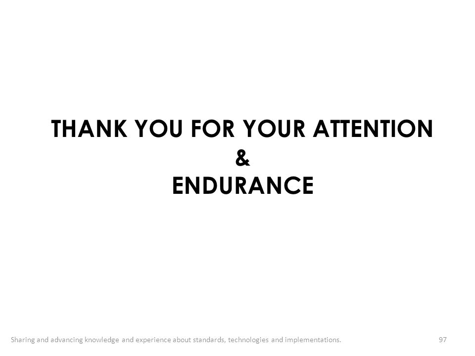 THANK YOU FOR YOUR ATTENTION & ENDURANCE