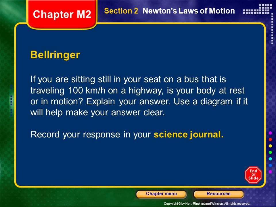Chapter M2 Section 2 Newton's Laws of Motion. Bellringer.