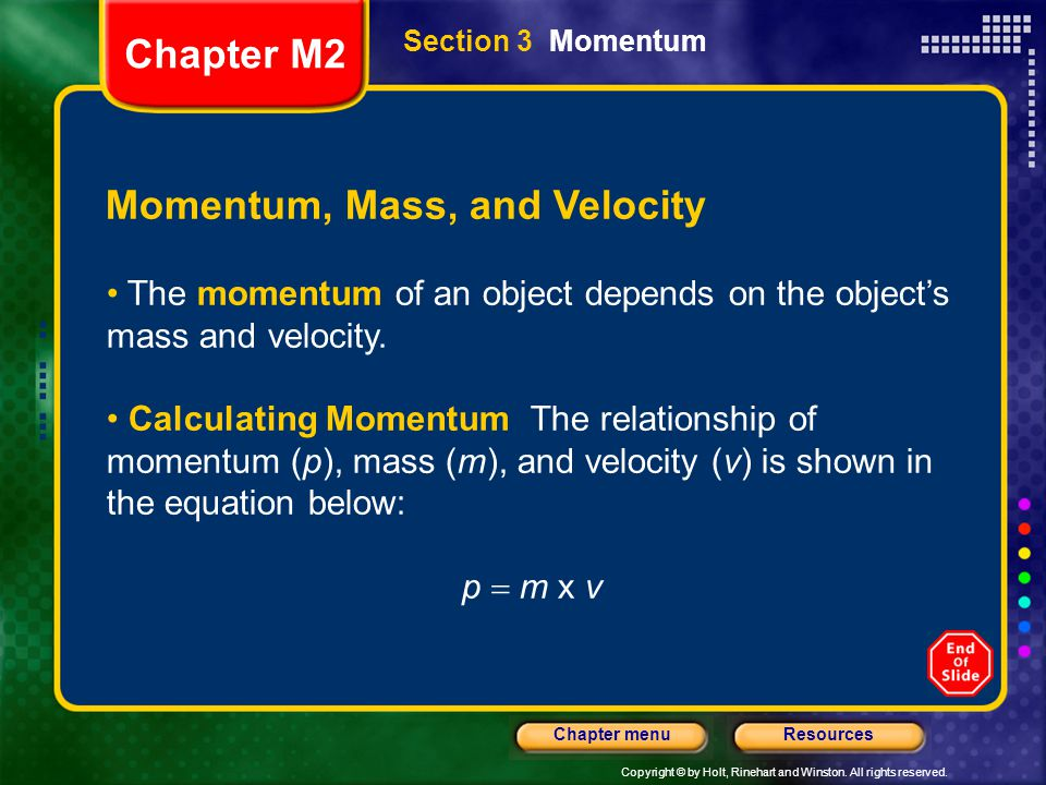 Momentum, Mass, and Velocity