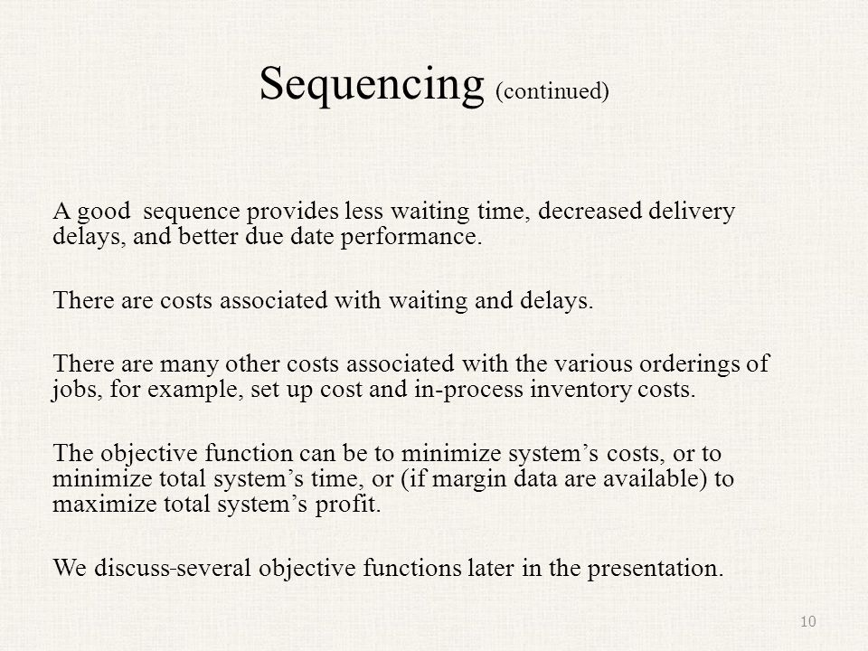 Sequencing (continued)