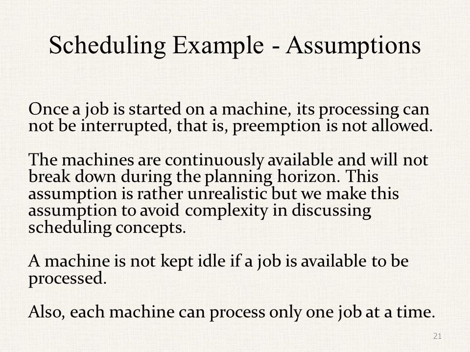 Scheduling Example - Assumptions