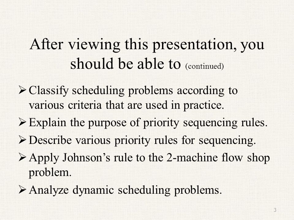 After viewing this presentation, you should be able to (continued)