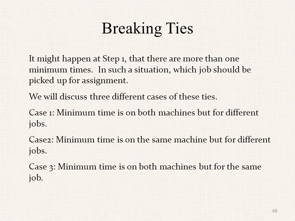 Breaking Ties