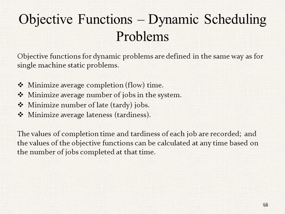 Objective Functions – Dynamic Scheduling Problems