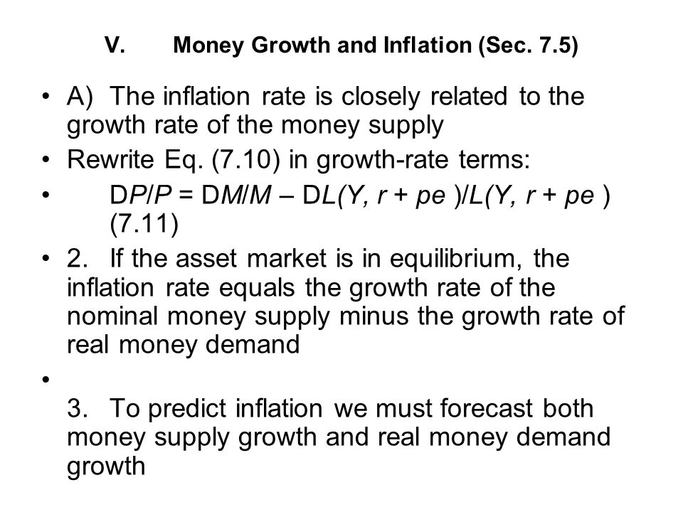 V. Money Growth and Inflation (Sec. 7.5)